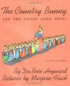 The Country Bunny and the Little Gold Shoes - DuBose Heyward, Marjorie Flack