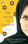 The Sound of Language - Amulya Malladi