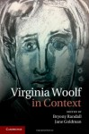 Virginia Woolf in Context - Bryony Randall, Jane Goldman