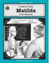 A Guide for Using Matilda in the Classroom - GRACE JASMINE, John Carratello, Patty Carratello