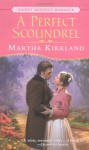 A Perfect Scoundrel - Martha Kirkland