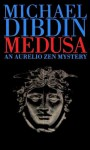 Medusa: A Novel - Michael Dibdin