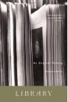 Library: An Unquiet History - Matthew Battles, Grover Gardner