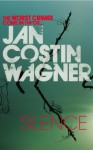 Silence - Jan Costin Wagner, Anthea Bell