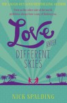Love...Under Different Skies - Nick Spalding