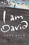 I Am David - Anne Holm