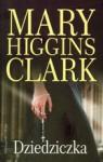 Dziedziczka - Mary Higgins Clark