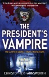 The President's Vampire. by Christopher Farnsworth - Christopher Farnsworth