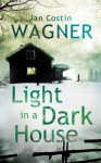 Light in a Dark House - Jan Costin Wagner