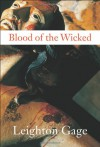 Blood of the Wicked - Leighton Gage