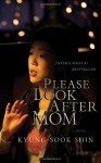 Please Look After Mom - Shin Kyung-sook, Kim Chi-Young