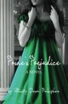 Pride's Prejudice - Misty Dawn Pulsipher
