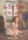 The Far Side of the Loch - Melissa Wiley