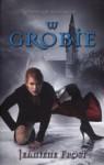 W Grobie - Jeaniene Frost