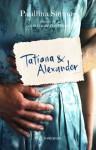 Tatiana & Alexander - Paullina Simons