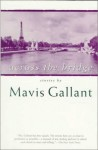 Across the Bridge: Stories - Mavis Gallant