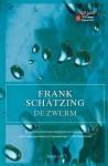 De zwerm - Frank Schätzing, Gerrit ten Bloemendal