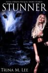 Stunner - Trina M. Lee