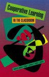 Cooperative Learning in the Classroom - David W. Johnson, Roger T. Johnson