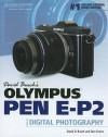 David Busch's Olympus PEN EP-2 Guide to Digital Photography - David D. Busch, Dan Simon