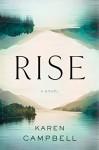 Rise - Karen Campbell