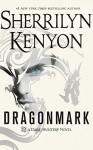 Dragonmark (Dark-Hunter) by Sherrilyn Kenyon (2016-08-02) - Sherrilyn Kenyon