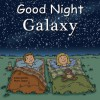 Good Night Galaxy - Adam Gamble, Mark Jasper, Cooper Kelly