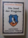 Die Insel der Pinguine. Roman - Anatole France
