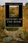The Cambridge Companion to the History of the Book - Leslie Howsam