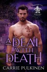 A Deal with Death (Crescent City Wolf Pack #4) - Carrie Pulkinen