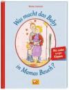 Was macht das Baby in Mamas Bauch? - Thomas Svensson, Thomas Svensson, Angelika Kutsch