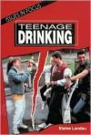 Teenage Drinking - Elaine Landau