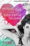 Miłość, flirt oraz inne zdarzenia losowe - Jennifer Echols