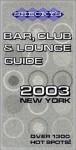 Shecky's Bar, Club & Lounge Guide 2003: New York - Chris Hoffman