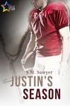 Justin's Season - S.M. Sawyer