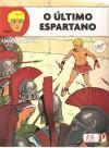 O último Espartano (Alix #7) - Jacques Martin