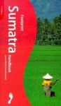 Footprint Sumatra Handbook: The Travel Guide - Joshua Eliot, Jane Bickersteth