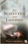 Die Schatten von London: Band 1 - Maureen Johnson