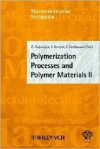 Polymerization Processes And Polymer Materials Ii (Macromolecular Symposia) - I. Meisel, Z. Florjanczyk