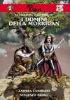 I Domini della Morrigan (La Leggenda degli Erranti, #2) - Andrea Canobbio, Vincenzo Biorci
