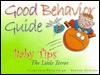 The Good Behavior Guide - Charlotte Preston, Trevor Dunton