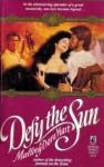 Defy The Sun - Mallory Dorn Hart