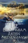 Die Birmingham-Akten: Sirenengesang - Sonja Amatis