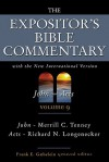 The Expositor's Bible Commentary (Volume 9) - John and Acts - Frank E. Gaebelein