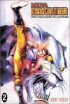 Mega Dragon & Tiger #2 - Tony Wong