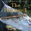 The Hammock: A Celebration of a Summer Classic - Daniel Mack