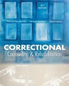 Correctional Counseling and Rehabilitation - Van Voorhis Patricia, Michael C. Braswell, David Lester, Patricia Van Voorhis