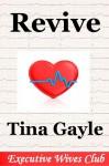 Revive (Marketing Exec's Widow) - Tina Gayle