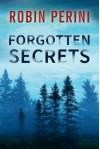Forgotten Secrets - Robin Perini