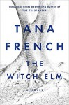 The Witch Elm - Tana French